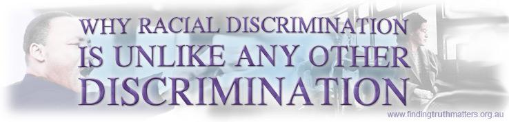 What Makes Racial Discrimination Unique