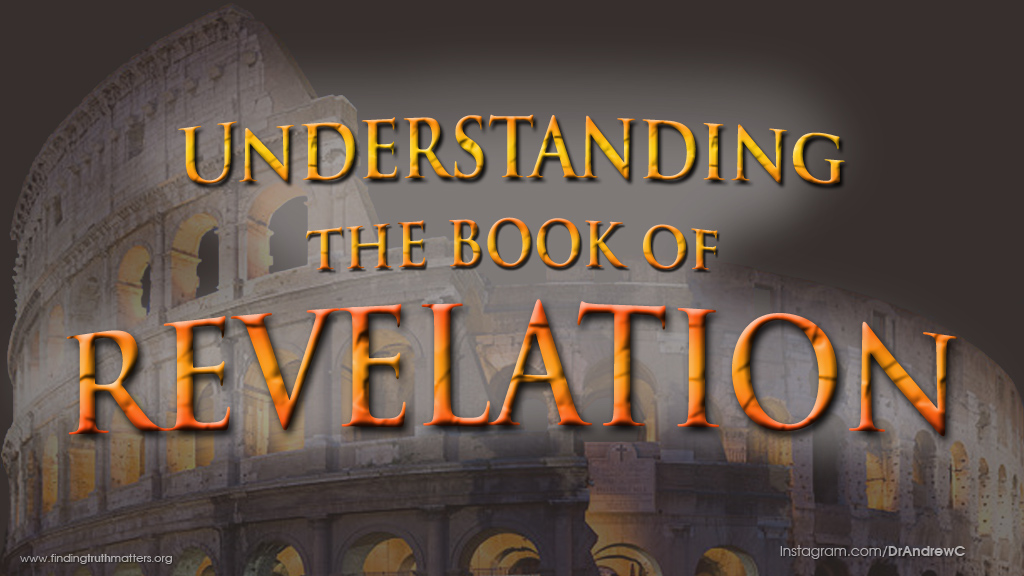 Understand The Book of Revelation, Audio, Part 1