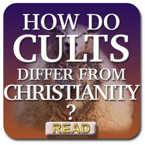 How Cults Differ From Christianity