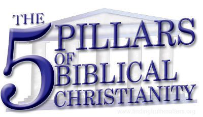 The Five Pillars of Biblical Christianity - How the Solas summarise